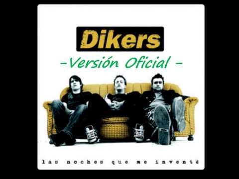 Dikers - Versión Oficial