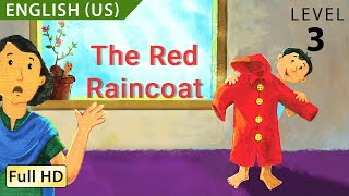 "The Red Raincoat: Learn English (US) with subtitles - Story for Children & Adults ""BookBox"""