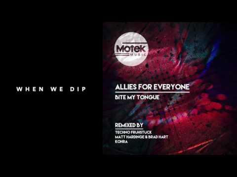 Allies For Everyone - Bite My Tongue [Motek Music]