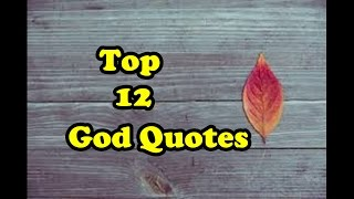 Top 12 God Quotes #1 // God Bleṡsings // God Quotes About Strength // Bible Quotes // Best Quotes //