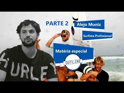 CANAL OUTLINE ALEJO MUNIZ ENTREVISTA ESPECIAL (PARTE 02)