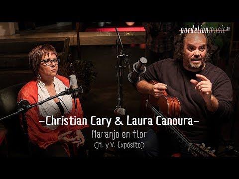 Christian Cary & Laura Canoura - Naranjo en flor (Live on PardelionMusic.tv)