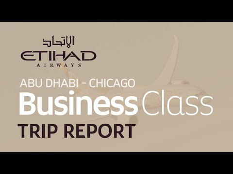 Trip Report | Etihad Business Class | Abu Dhabi - Chicago | B777-300ER | An Outmoded Luxury