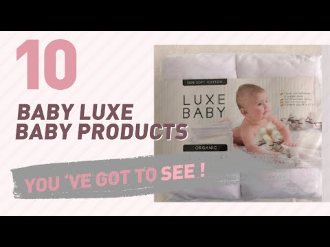 Baby Luxe Baby Products Video Collection // New & Popular 2017
