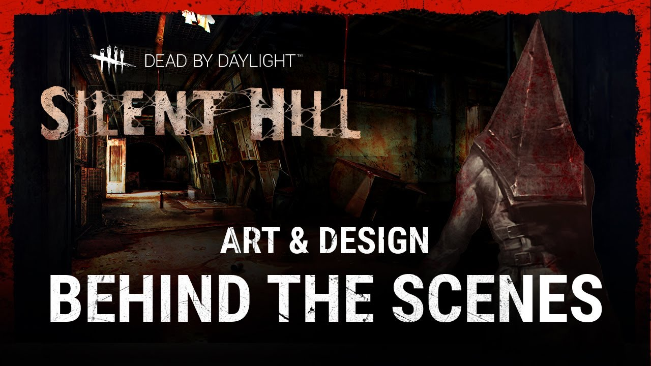 Dead by Daylight | Silent Hill | Art & Design Behind the Scenes