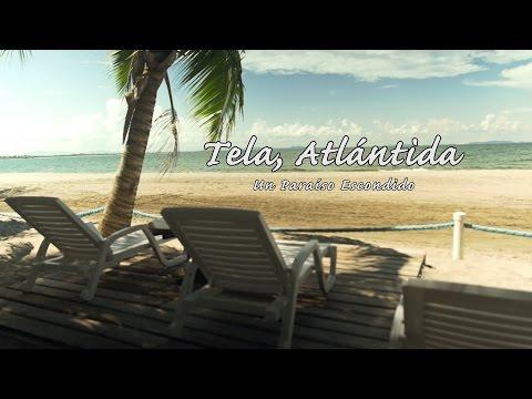 Tela, Atlantida, Un Paraíso Escondido