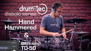 Roland TD-50 with drum-tec diabolo Hand Hammered electronic drums