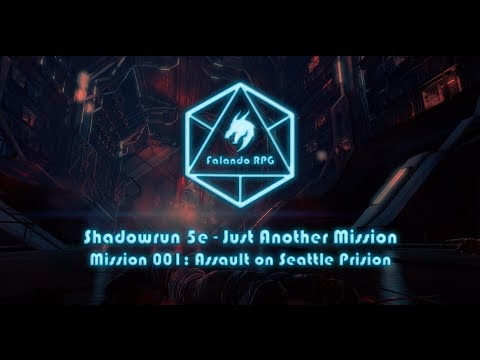 Just Another Mission: Mission 001: Assault on Seattle Prsion