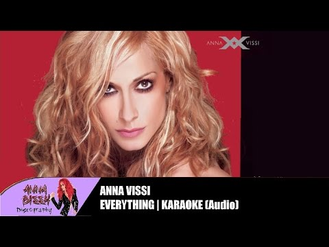Anna Vissi - Everything (Karaoke) (Audio)