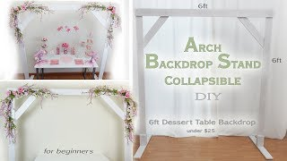 Arch Backdrop Stand DIY /  Party Decor