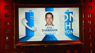 San Francisco 49ers Head Coach Kyle Shanahan Dials in to The RE Show - 5/19/17