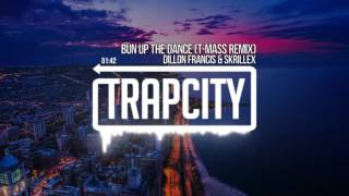 dillon francis skrillex bun up the dance t mass remix