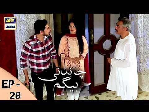 Chandni Begum - Episode 28 - 8th November 2017 - ARY Digital Drama