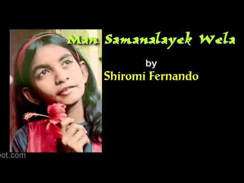 MAN SAMANALAYEK WELA by Shiromi Fernando