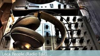 Loca People (Radio Edit) Sak Noel.