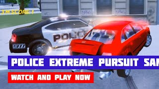 Police Extreme Pursuit Sandboxed · Game · Gameplay