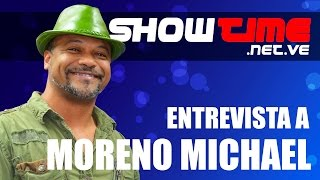 Entrevista realizada al Moreno Michael por SHOWTIME