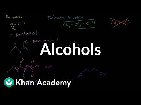 Alcohols | Alcohols, Ethers, Epoxides, Sulfides | Organic Chemistry | Khan Academy