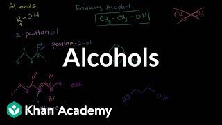 Alcohols   Alcohols, ethers, epoxides, sulfides   Organic chemistry   Khan Academy