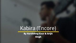 Kabira Encore | Harshdeep Kaur | Arijit Singh | Pritam | YJHD | Ranbir | Deepika | Cover by Ranadeep