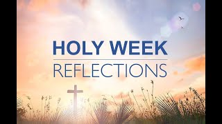Tuesday's Holy Week reflection
