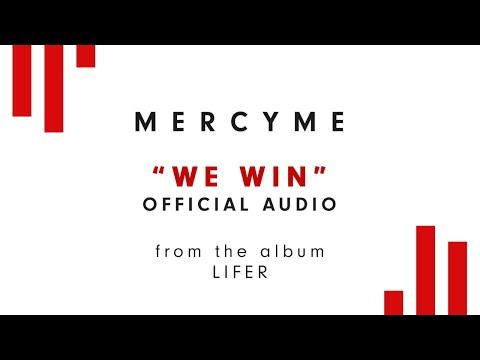 MercyMe - We Win (Audio)