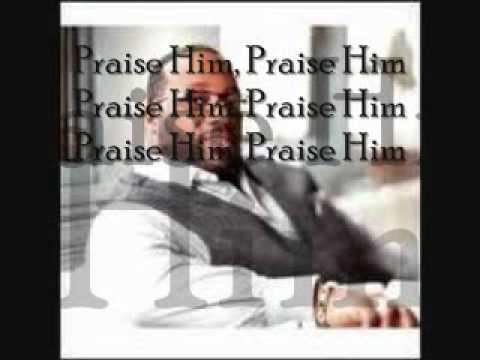 Marvin Sapp - Praise Him In Advance (LYRICS)