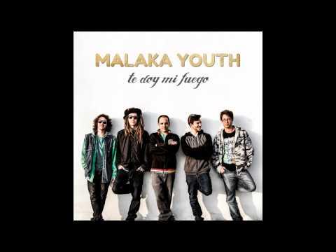 Malaka Youth - Fuimos Eternos