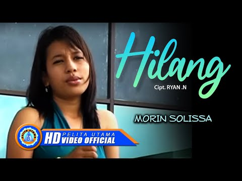 Morin Solissa - Hilang (Official Lyrics Video)