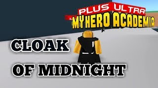CLOAK OF MIDNIGHT GADGET! | Plus Ultra | ROBLOX