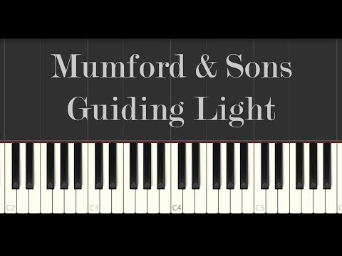 Mumford & Sons - Guiding Light (Piano Tutorial)