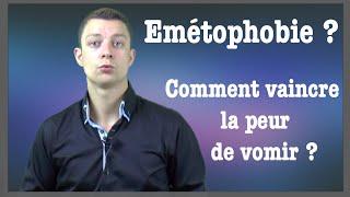 Emétophobie : Comment vaincre la peur de vomir ?