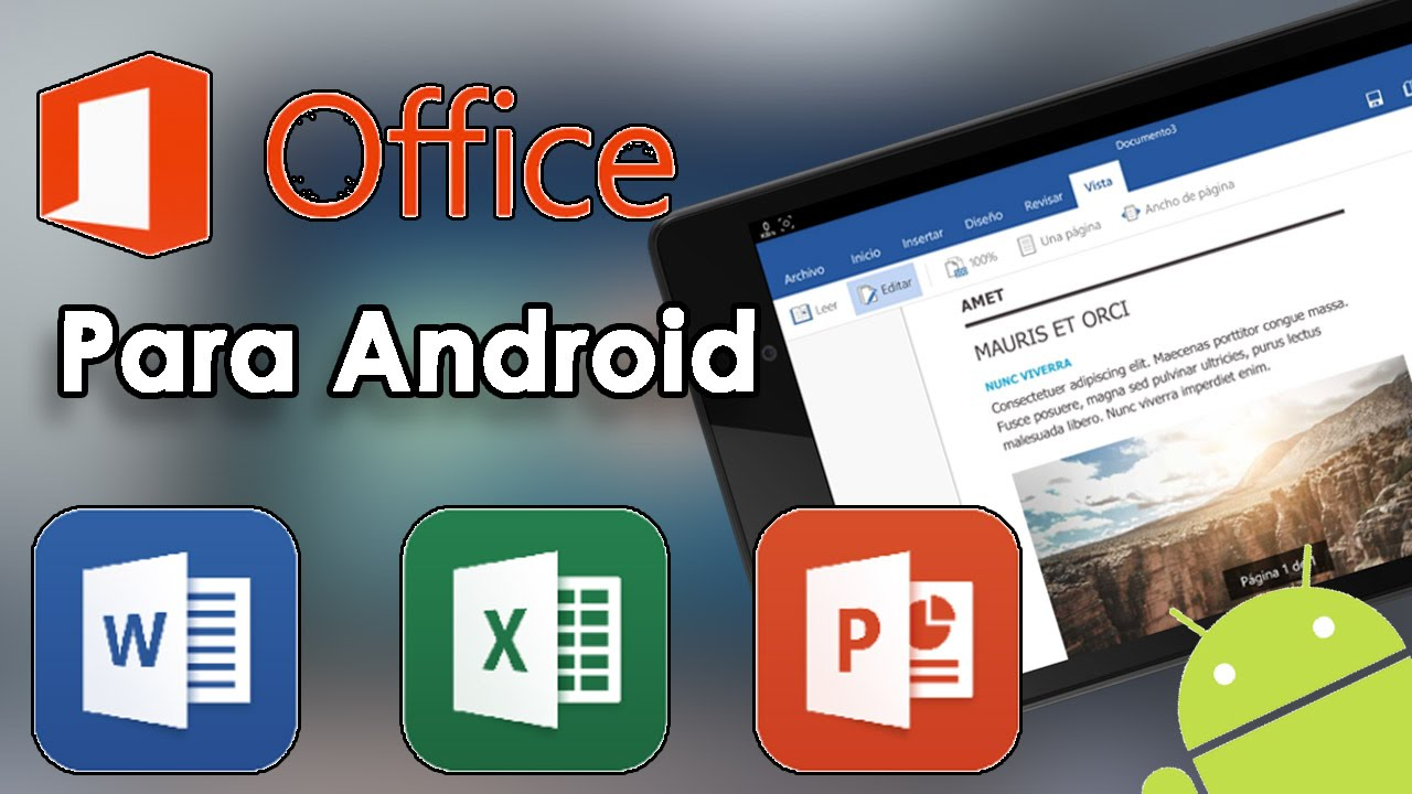 POR FIN!!! Word-Excel-PowerPoint para Android Oficial//Microsoft ...