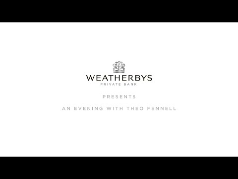 An Evening With Theo Fennell | Weatherbys Private Bank