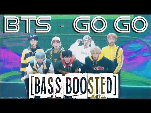 ★BASS BOOSTED★ BTS - Go Go [Comeback Show Edition]