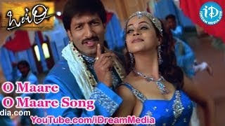 O Maare O Maare Song - Ontari Movie Songs - Gopichand - Bhavana - Sunil