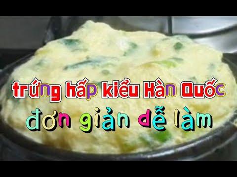 cách làm món trứng hấp hàn quốc