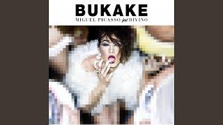 Bukake (feat. Divino)