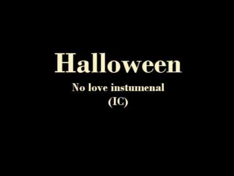Halloween - no love instrumental