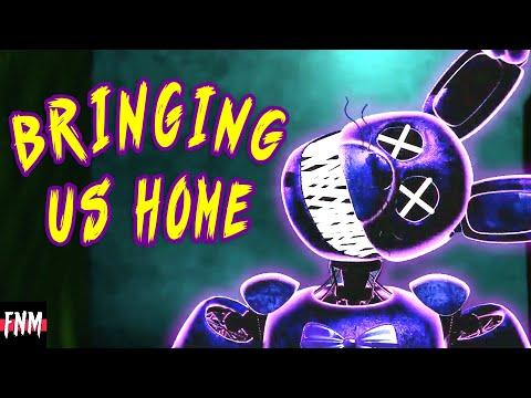 "FNAF SONG ""Bringing Us Home"" (ANIMATED)"