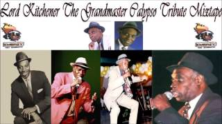 Download Lord Kitchener The Grandmaster of Calypso Tribute (Remembering KITCH) Mix by djeasy MP3 song and Music Video