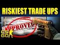 Top 10 Riskiest CS:GO Tradeups
