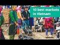 10 best markets in Vietnam