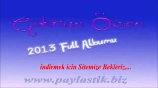 Gökhan Özen Benden Sorulur 2013 Tek Parça Full Albüm Dinle İndir 720P