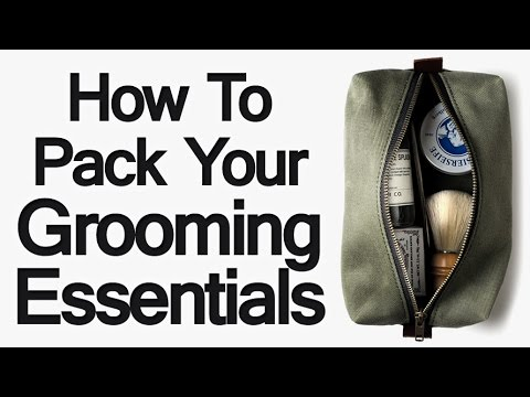 Packing Grooming Essentials For Lightweight Travel | Traveling Tips Shaving Lotions Razors Scissors