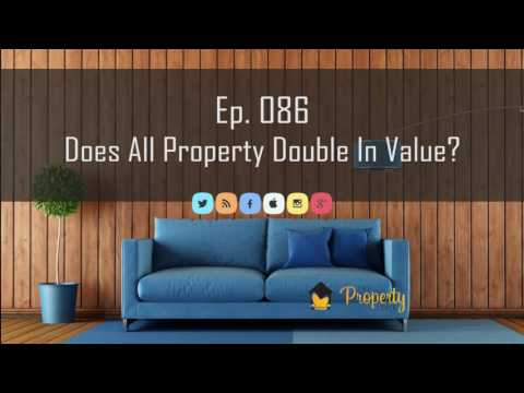 Ep. 86   Does All Australian Property Double In Value?