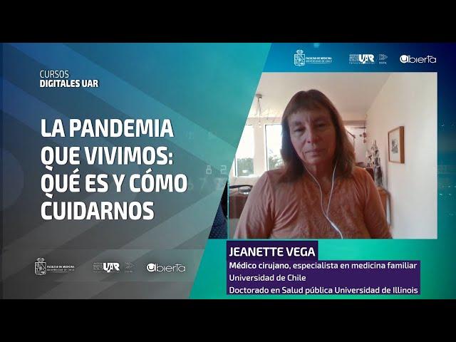 Curso La Pandemia que vivimos   Semana 2   Entrevista Jeanette Vega