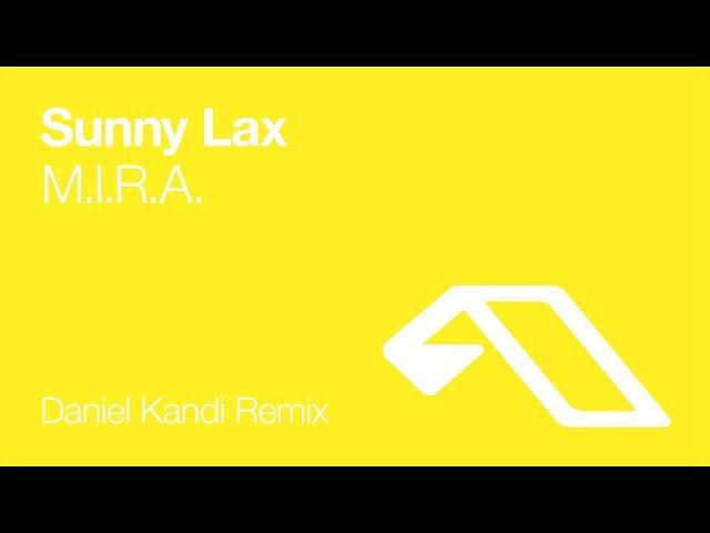Sunny Lax - M.I.R.A. (Daniel Kandi Remix) [2006]