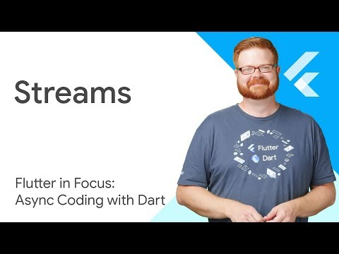 Dart Streams - Flutter in Focus