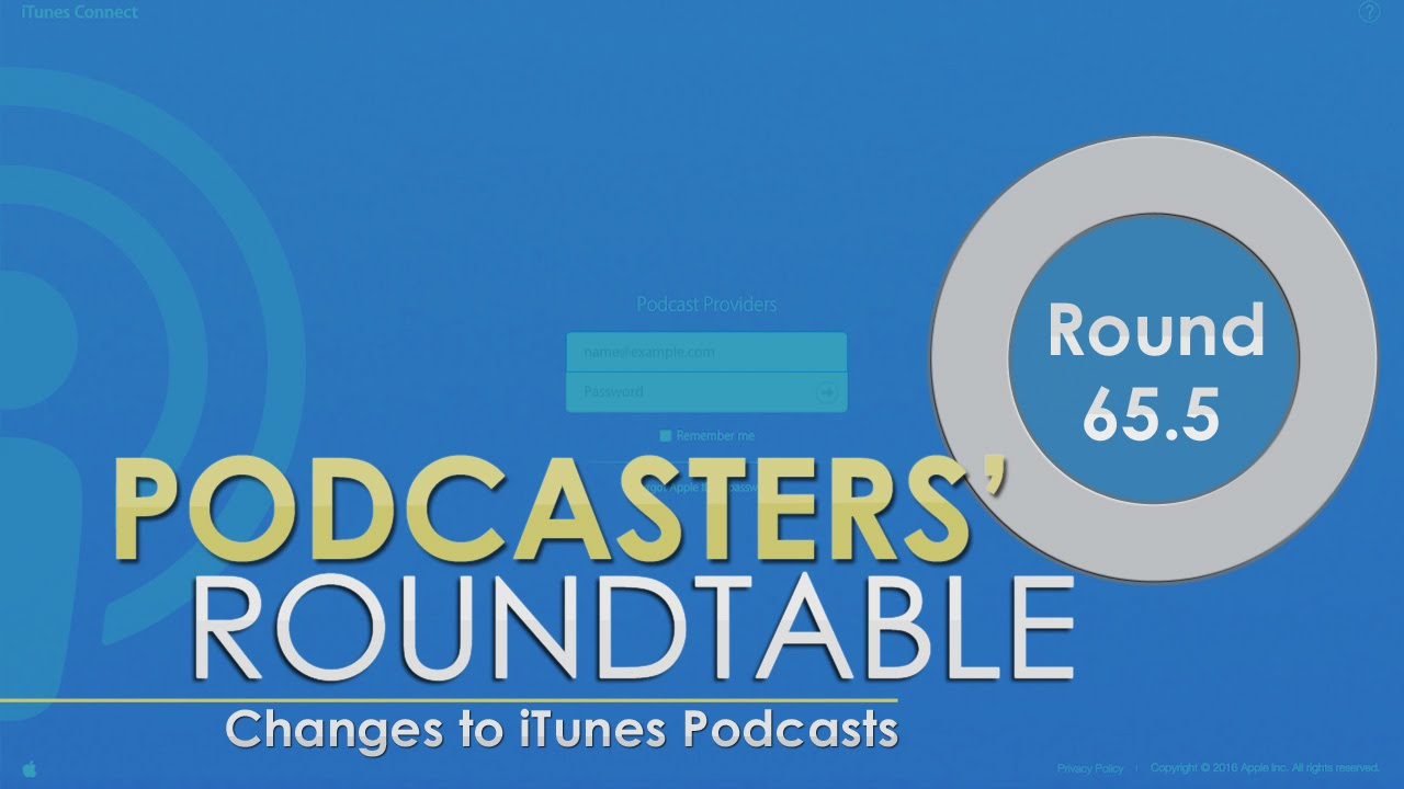 PR065 5: Changes to iTunes Podcasts – Podcast Service Announcement